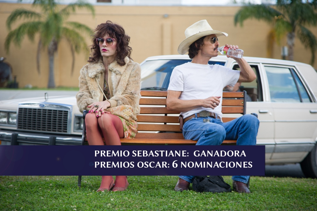 Dallas Buyers Club (6 NOMINACIONES
